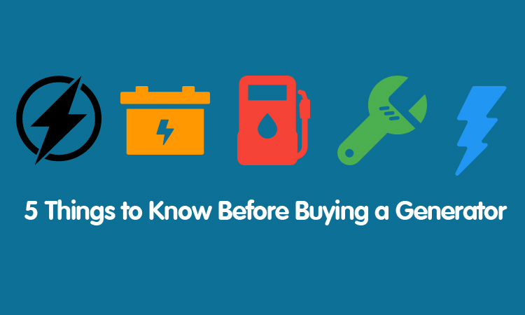 5-things-to-know-before-buying-a-generator