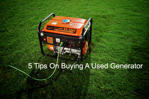 5-tips-on-buying-a-used-generator