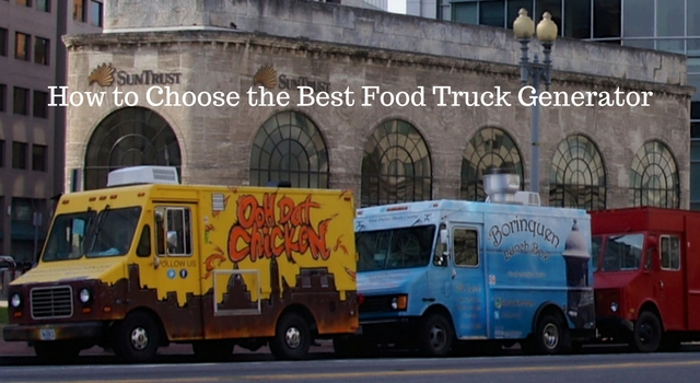 how-to-choose-the-best-food-truck-generator